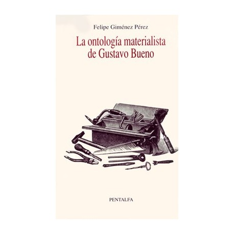 La ontología materialista de Gustavo Bueno (prólogo de Alberto Hidalgo)